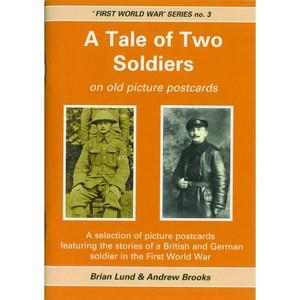 A Tale of Two Soldiers First World War series no. 3