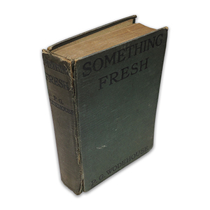 P G Wodehouse Something Fresh 1915 First Edition