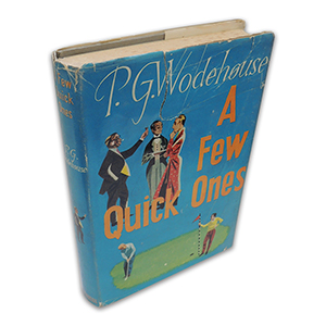 P G Wodehouse A Few Quick Ones 1959 First Edition