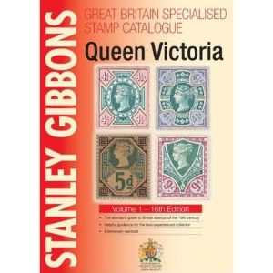 GB Specialised Stamp Catalogue Queen Victoria 16th Edition