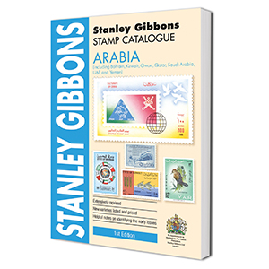 Stanley Gibbons Arabia Stamp Catalogue 1st Edition 2016