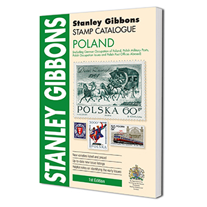 Stanley Gibbons Poland Stamp Catalogue 1st Edition 2015