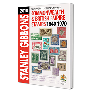 Stanley Gibbons 2018 Commonwealth & British Empire Stamp Catalogue 1840-1970