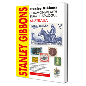 Stanley Gibbons Australia Stamp Catalogue 10th Edition 2016