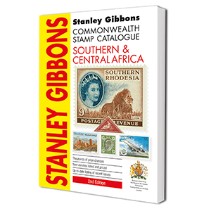 Stanley Gibbons Southern & Central Africa Stamp Catalogue 2nd Edition 2014