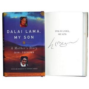 Signed Copy of 'Dalai Lama, My Son - A Mother's Story.'