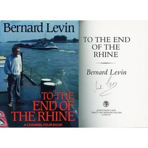 Bernard Levin Autograph - To the End of the Rhine - Signed Book