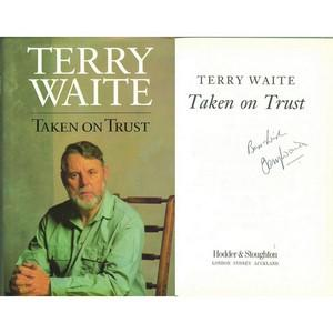 Terry Waite - Autograph - Taken On Trust - Signed Book