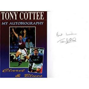 Tony Cottee Signed Book 'Claret & Blues' Autobiography