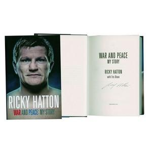 Ricky Hatton Signed Autobiography 'War and Peace: My Story'