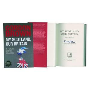 Gordon Brown 'My Scotland, our Britain' Signed Book