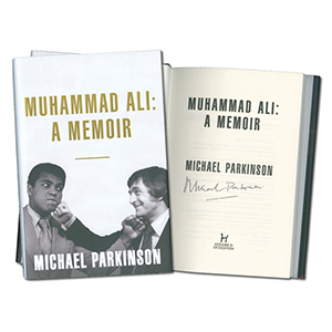 Sir Michael Parkinson Signed Book Muhammad Ali: A Memoir