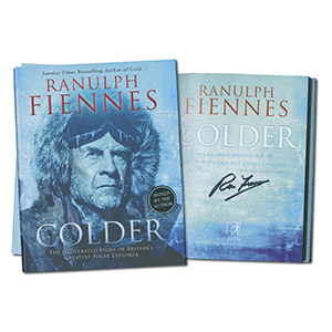 Ranulph Fiennes Signed Book Colder