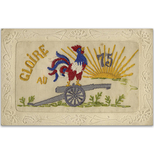 WWI  Glorie French Cockerel & 75 Field Gun Embroidered Postcard