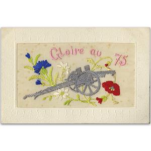 WWI Field Gun Glorie au 75  Silk Postcard