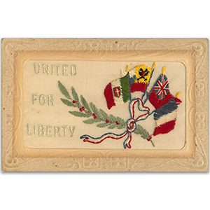 WWI Embroidered Postcard - United for Liberty