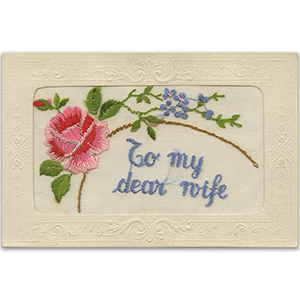 WWI Embroidered Dear Wife Postcard