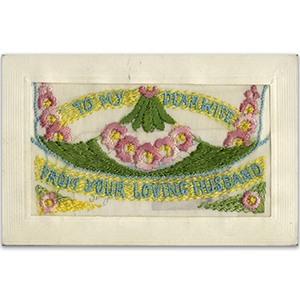 WWI Embroidered Dear Wife (Flap) Postcard