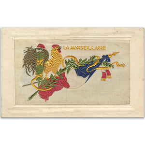 WWI Silk Postcard - La Marsellaise